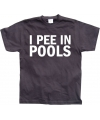 Grappig T-shirt I Pee In Pools